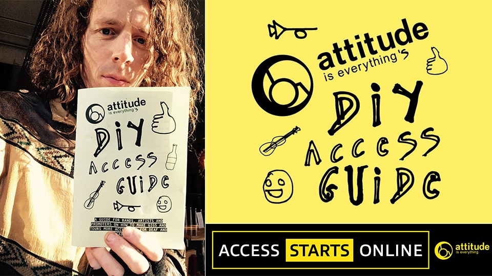 Composite featuring close up of Blaine Harrison holding paper copy of the DIY Access Guide up to the camera next to Attitude is Everything and Access Starts Online branding